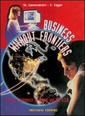 Business without frontiers. Life and commerce in Britain. e professionali
