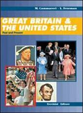 Great Britain & the United States. Con CD Audio. Per il biennio