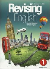 Revising english. Esercizi integrativi di lingua inglese. Con CD Audio. Vol. 1