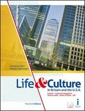 Life & culture in Britain an the USA. Con e-book. Con espansione online