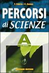 Percorsi di scienze. Volume A-B-C-D-E-F.