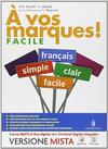 A vos marques. Vol. facile. Con e-book. Con espansione online