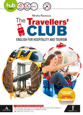 The travellers' club. English for hospitality and tourism. Con e-book. Con espansione online. Con CD-Audio