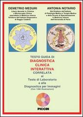Diagnostica clinica interattiva correlata ai tests di laboratorio e alla diagnostica per immagini. CD-ROM