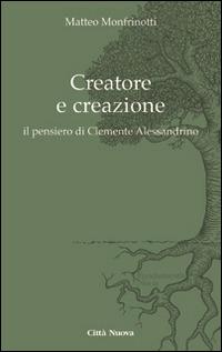 Creatore e creazione. Il pensiero di Clemente Alessandrino