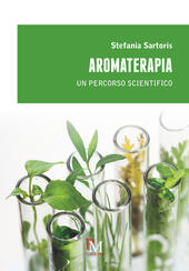 Aromaterapia. Un percorso scientifico