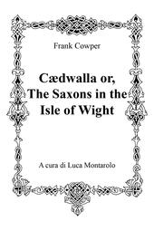 Cædwalla or the Saxons in the Isle of Wight
