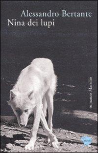 (NUOVO o USATO) Nina dei lupi