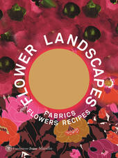 Flower landscapes. Ediz. inglese  Libro - Libraccio.it