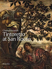 Tintoretto at San Rocco. Ediz. illustrata  - Chiara Romanelli Libro - Libraccio.it