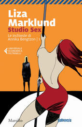 Studio Sex. Le inchieste di Annika Bengtzon. Vol. 1