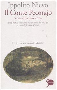 (NUOVO o USATO) Il Conte Pecorajo. Storia del nostro secolo. Testo..