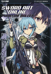 Sword art online. Phantom bullet. Vol. 1