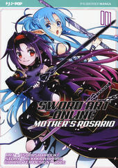 Sword art online. Mother's Rosario. Vol. 1