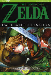 Twilight princess. The legend of Zelda. Vol. 2