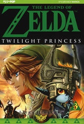 Twilight princess. The legend of Zelda. Vol. 3