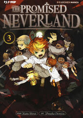 The promised Neverland. Vol. 3: Distruggetelo!