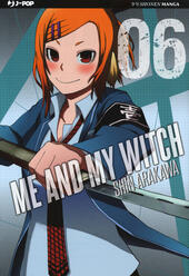 Me and my witch. Vol. 6