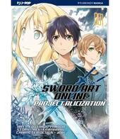 Project Alicization. Sword art online. Vol. 1