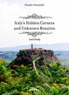 Italy's hidden corners and unknown beauties