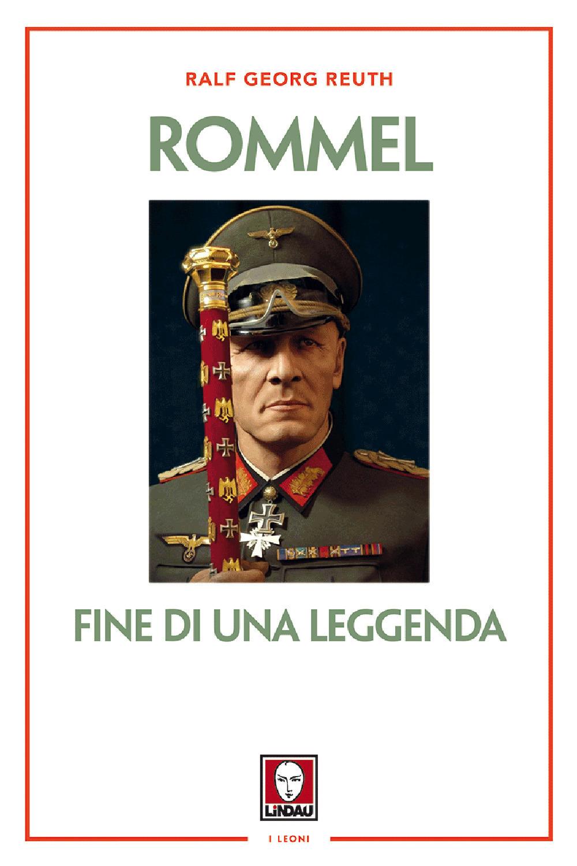 Image of Rommel. Fine di una leggenda