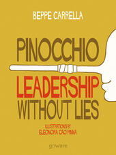 Pinocchio. Leadership without lies