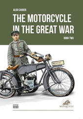 The motorcycle in the Great War. Vol. 2