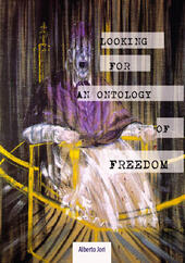 Looking for an Ontology of Freedom. German Philosophy from the Enlightenment to Nietzsche