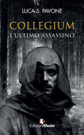 Collegium. L'ultimo assassino