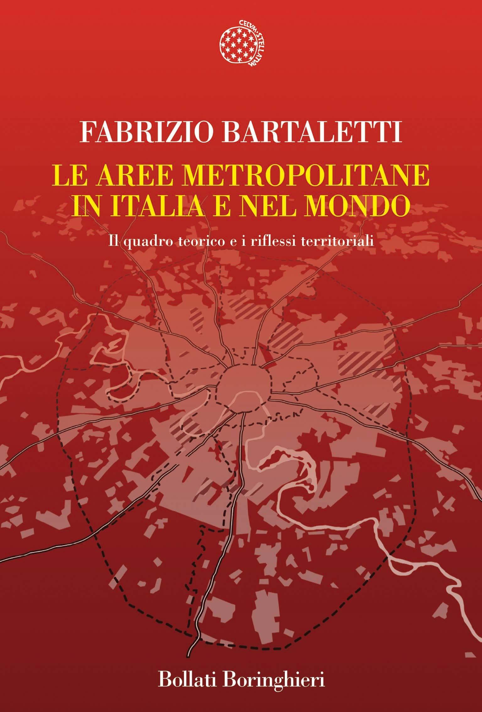 Image of (NUOVO o USATO) Le aree metropolitane in Italia e nel Mondo