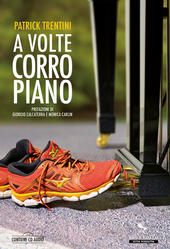 A volte corro piano. Con CD-Audio
