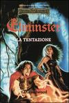 La tentazione. Elminster. Forgotton Realms. Vol. 3