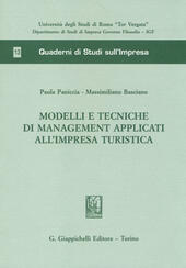 Modelli e tecniche di management applicati all'impresa turistica
