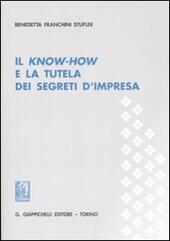 Il know-how e la tutela dei segreti d'impresa