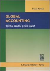 Global accounting. Obiettivo possibile o mera utopia?
