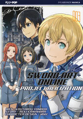 Project Alicization. Sword art online. Vol. 3