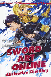 Alicization dividing. Sword art online. Vol. 13