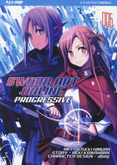 Sword art online. Progressive. Vol. 6