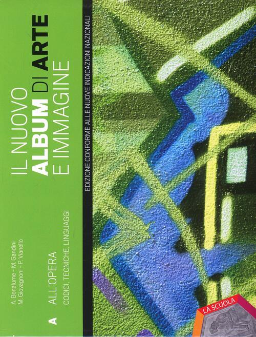 Il nuovo album di arte e immagine vol a b ediz plus for Nuovo arredo andria catalogo