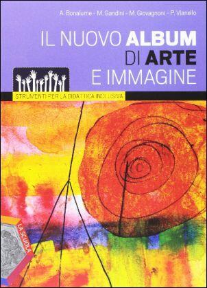 Nuovo album di arte e immagine strumenti per la didattica for Nuovo arredo andria catalogo