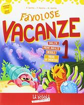 Favolose vacanze. Vol. 1