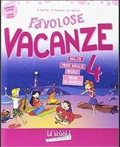 Favolose vacanze. Vol. 4