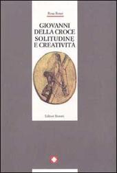 Giovanni della Croce. Solitudine e creatività