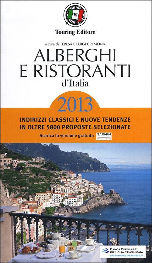 Risultati immagini per alberghi e ristoranti d'italia 2013 touring