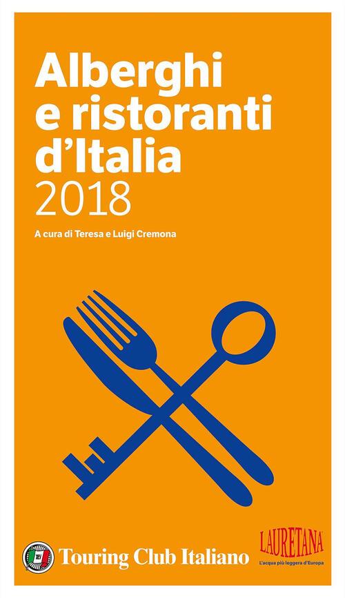 Risultati immagini per alberghi e ristoranti d'Italia 2018