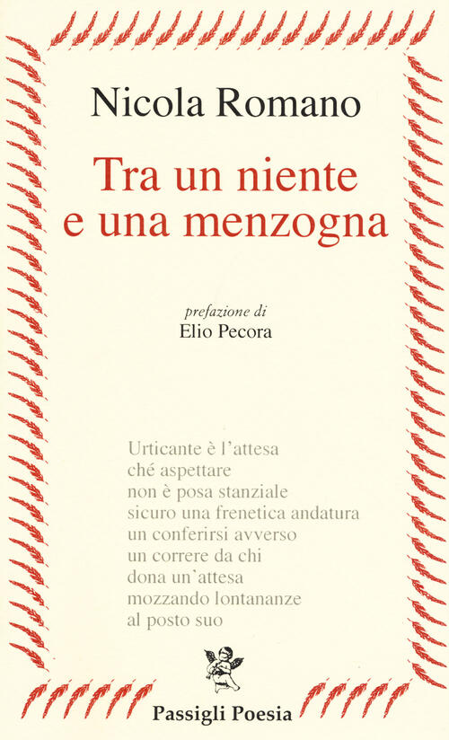 """Nicola Romano """"Tra un niente e una menzogna"""" (Passigli Ed.)"""