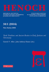 Henoch (2016). Vol. 38\1: Torah traditions and Ancient Readers in Early Judaism and Christianity.