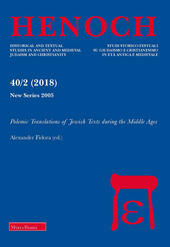 Henoch (2018). Vol. 40\2: Polemic translations of Jewish texts during the middle ages.