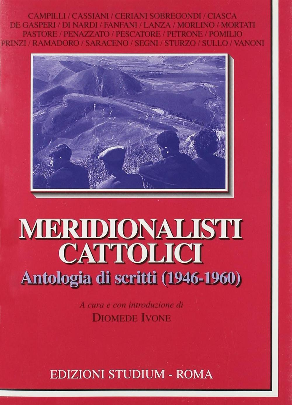 Image of (NUOVO o USATO) Meridionalisti cattolici. Antologia di scritti (19..