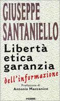 Image of (NUOVO o USATO) Libertà etica garanzia dell'informazione